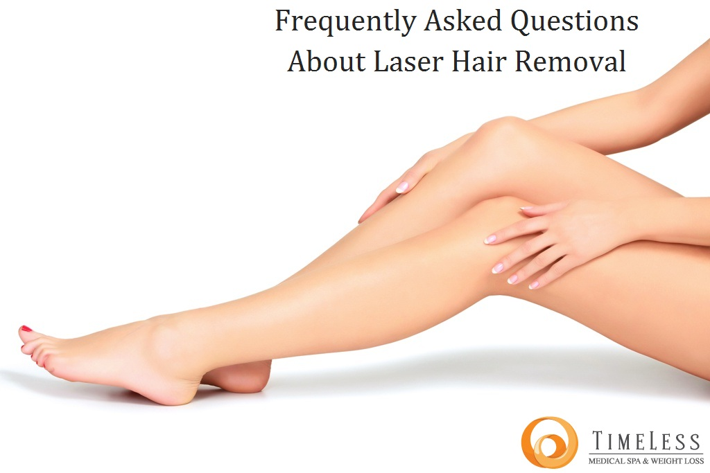 Frequently Asked Questions about Laser Hair Removal | TimeLess Medical Spa Ogden Utah