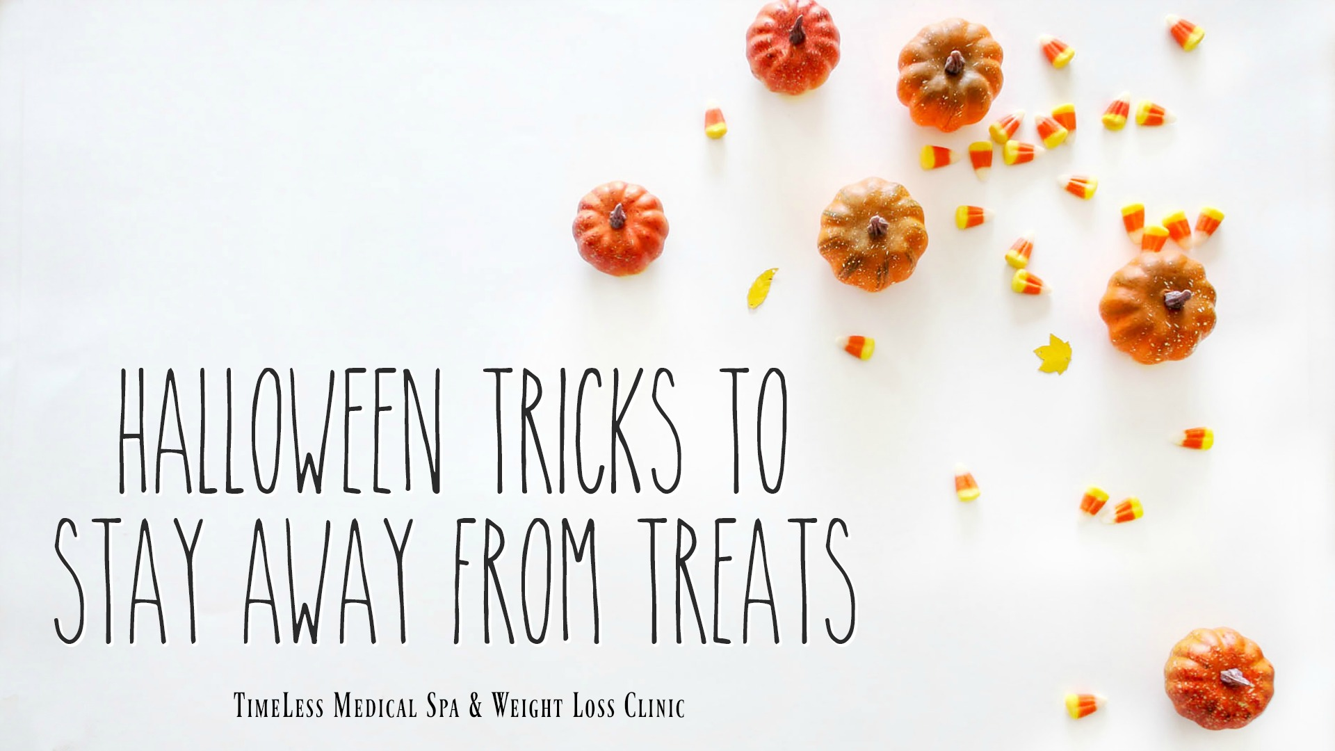 halloween Tricks to Stay Away from Treats // How to avoid candy and sweets during Halloween , by TimeLess Medical Weight Loss Clinic in Ogden Utah