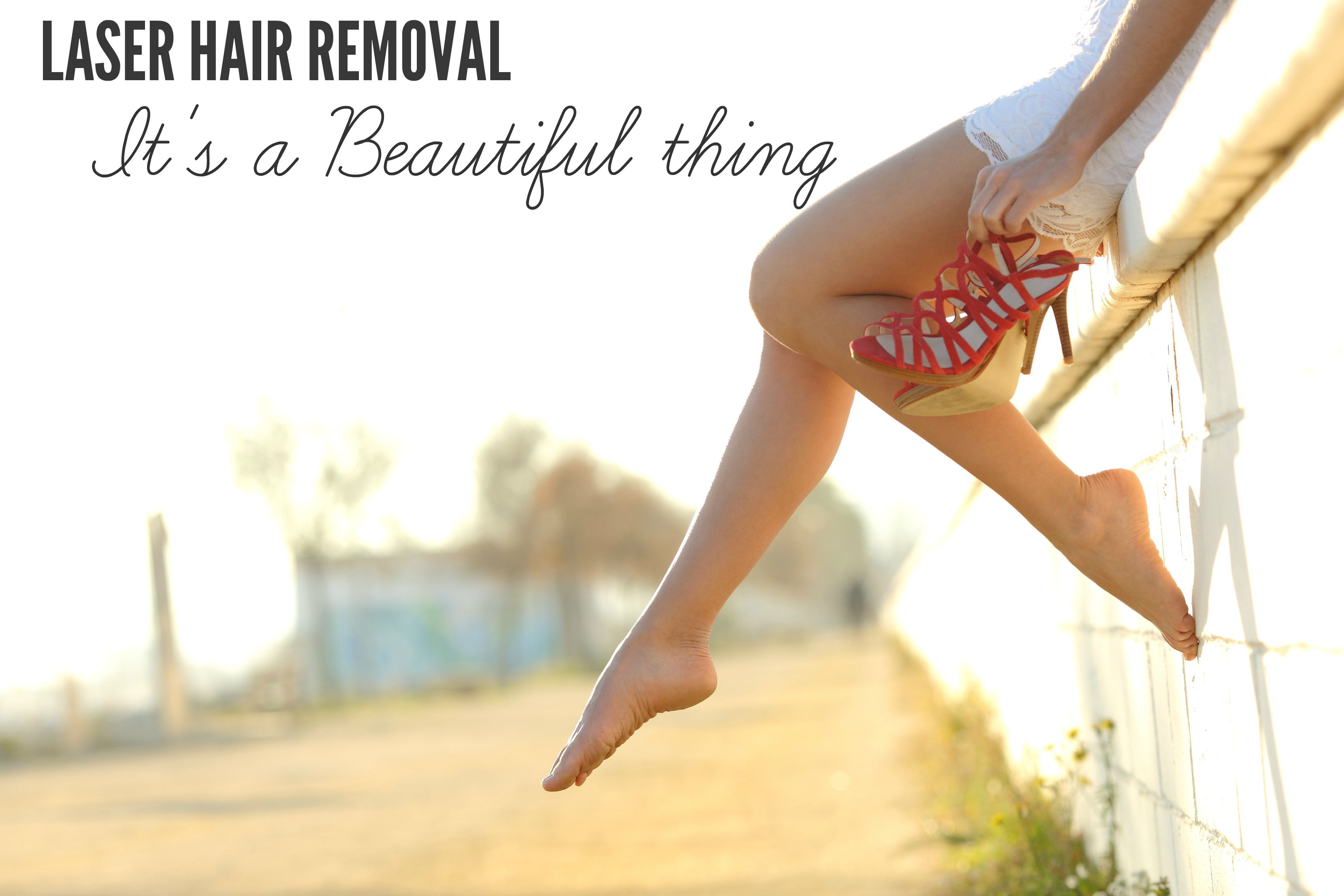 Laser Hair Removal: It's a Beautiful Thing
