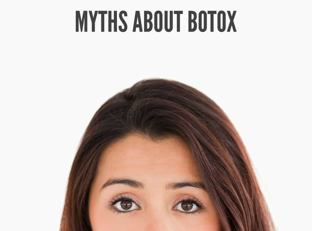 Myths About Botox | TimeLess Medical Spa Blog | injectables, Botox, Dysport, Xeomin, myths