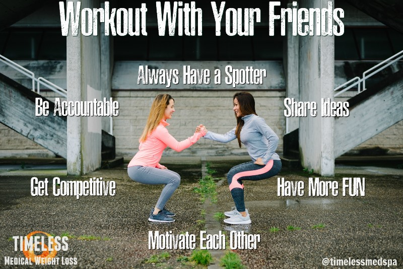 Top 6 Reasons to Workout with Friends | TimeLess Medical Weight Loss | Health & Weight Loss Blog
