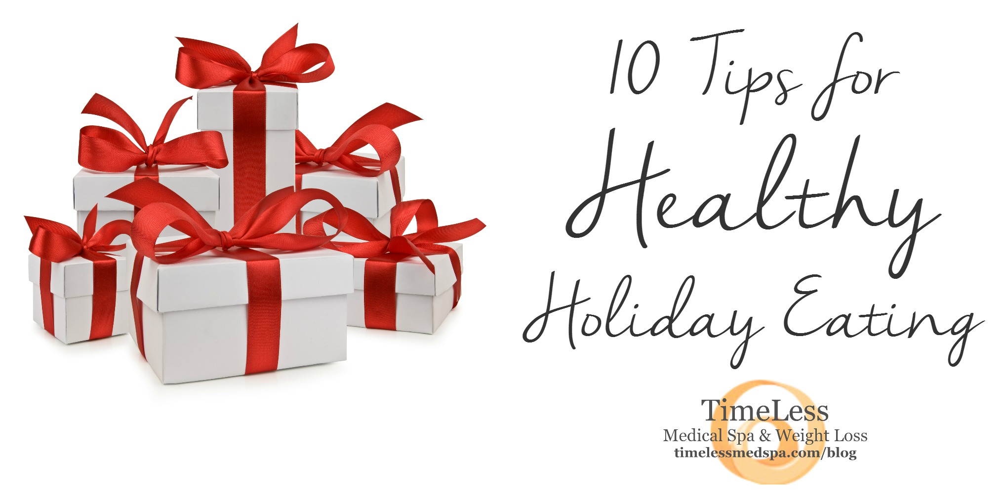 TimeLess 10 Tips for Healthy Holiday Eating // by TimeLess Medical Weight Loss in Ogden, Utah