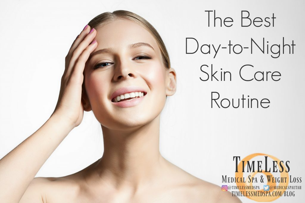 TimeLess Medical Spa - The BEST Day-to-Night Skin Care Routine // Skin Care Regimen, Step by step skin care