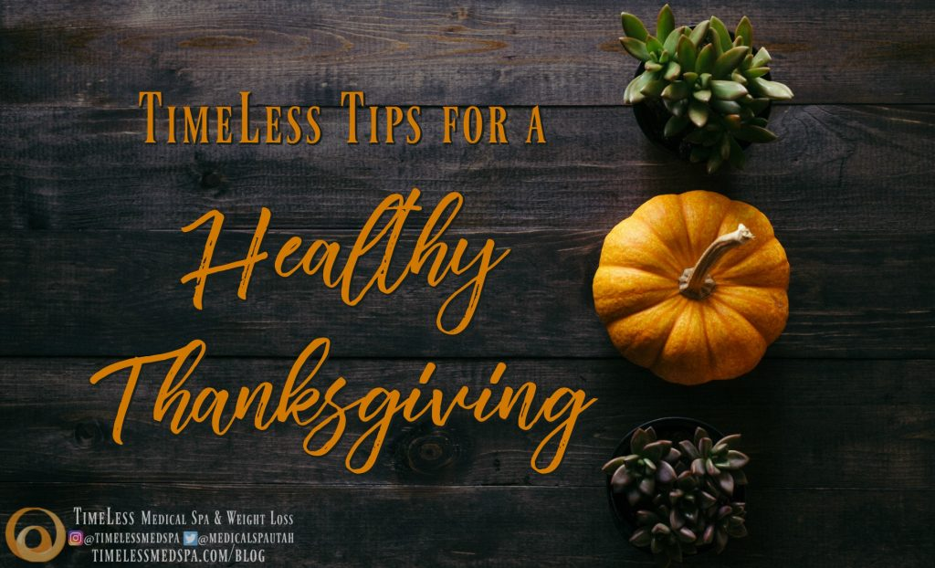 TimeLess Tips for a Healthy Thanksgiving. // TimeLess Medical Weight Loss Blog - Follow our tips for a healthy holiday season.