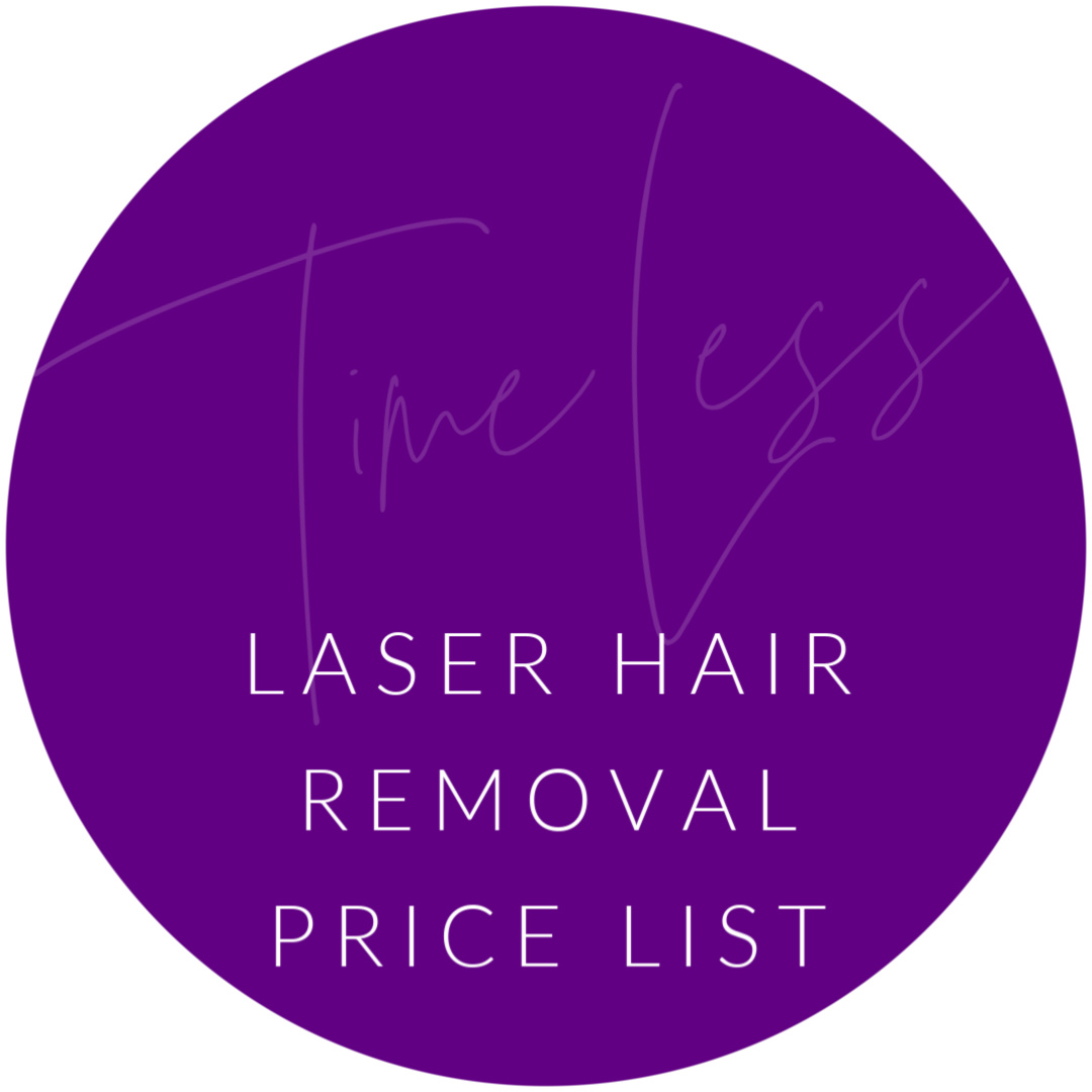 Laser Hair Removal price list at TimeLess Medical Spa and Weight Loss Clinic