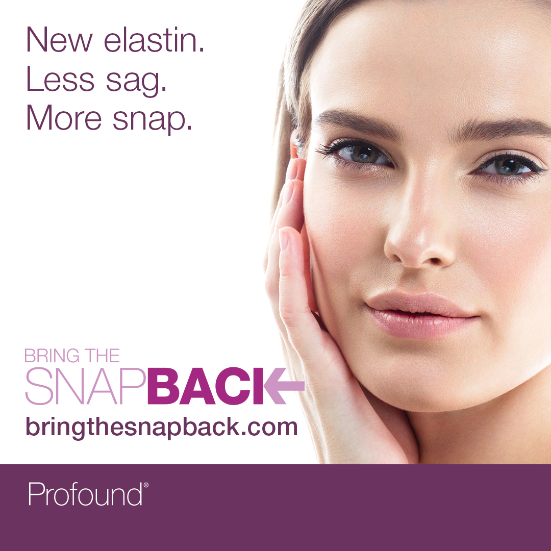 """Close-up of a lady touching her smooth face, captioned """"New Elastin. Less Snag"""""""